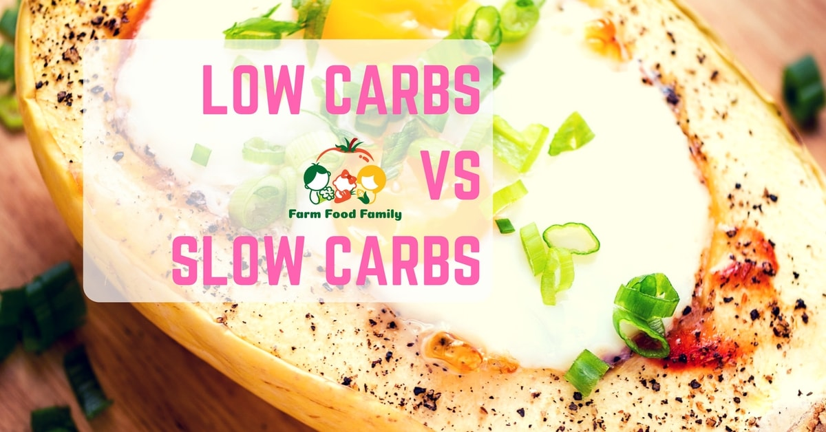 Ultimate guide about low carbs vs slow carbs