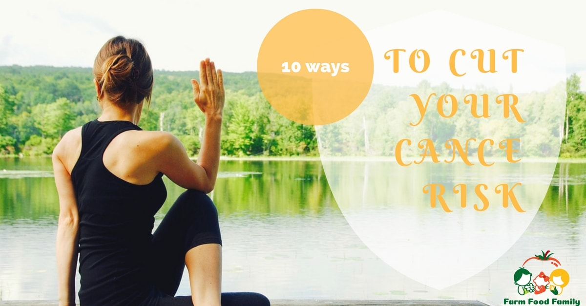 10 ways to cut your cancer risks