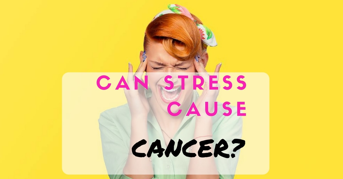 Can stress cause cancer