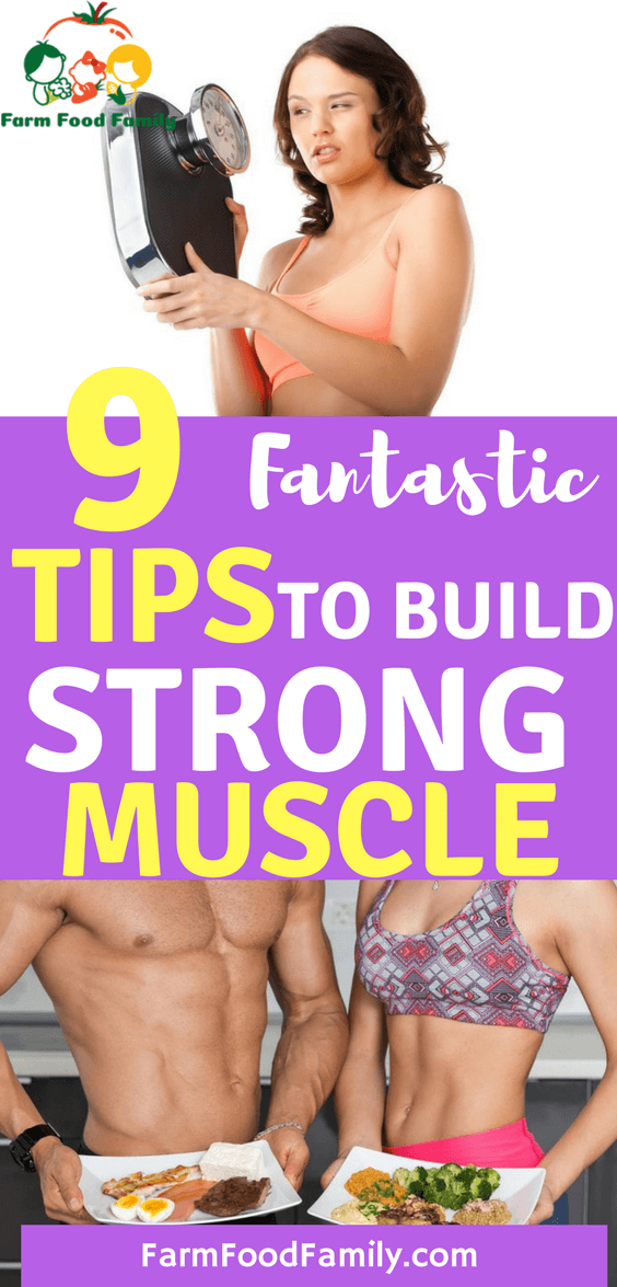 9 Tips To Build Strong Muscle