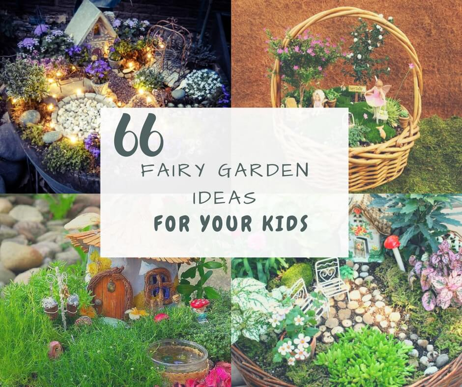 Top 32 Diy Fun Landscaping Ideas For Your Dream Backyard: The 66 Best DIY Magical Fairy Garden Ideas For Your Kids
