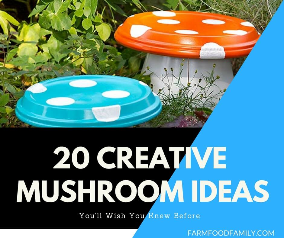 20 Creative Mushroom Projects For Your Garden