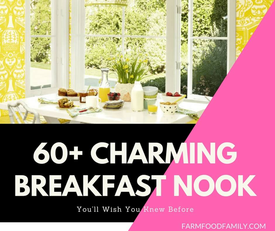 60+ Best Charming Breakfast Nook Ideas For Your Kitchen