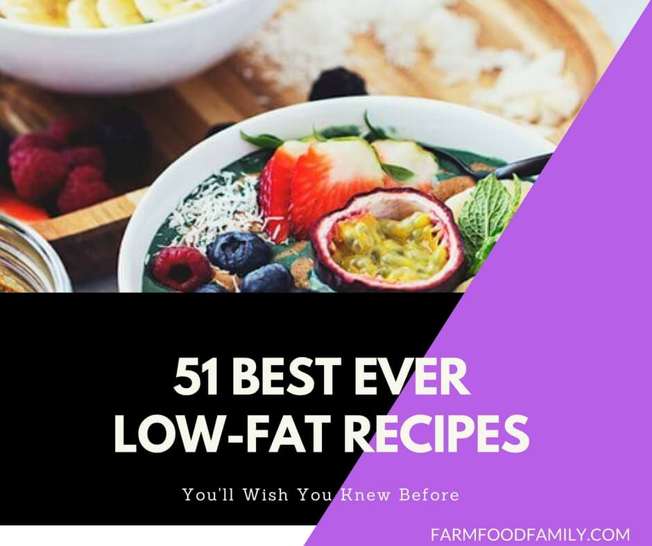 51 Of The Best Ever Low-Fat Recipes