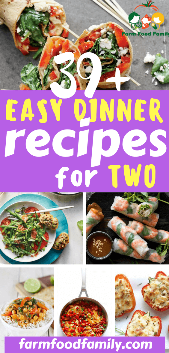39+ Easy Dinner Recipes For Two