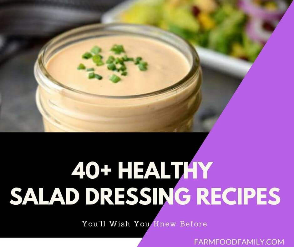 40+ Healthy Homemade Salad Dressing Recipes