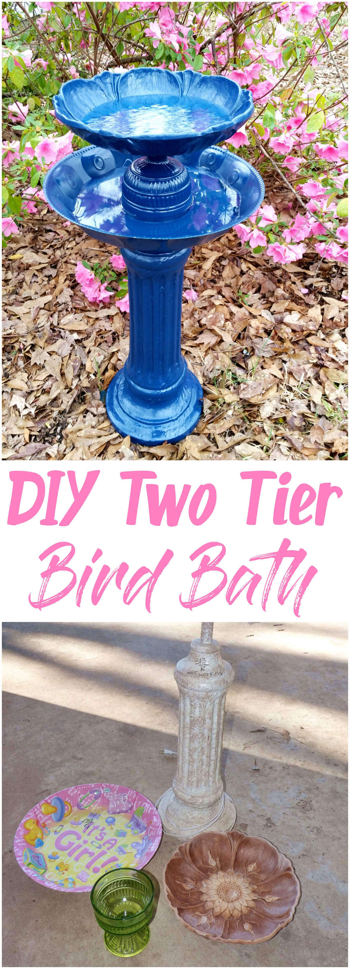 Upcycled Two Tier DIY Bird Baths