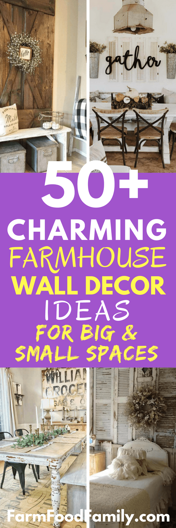 While floor décor and table accents can add up and quickly contribute to a cluttered look, walls are a great way to bring more of the farmhouse aesthetic into your home. The following list has a wide array of designs