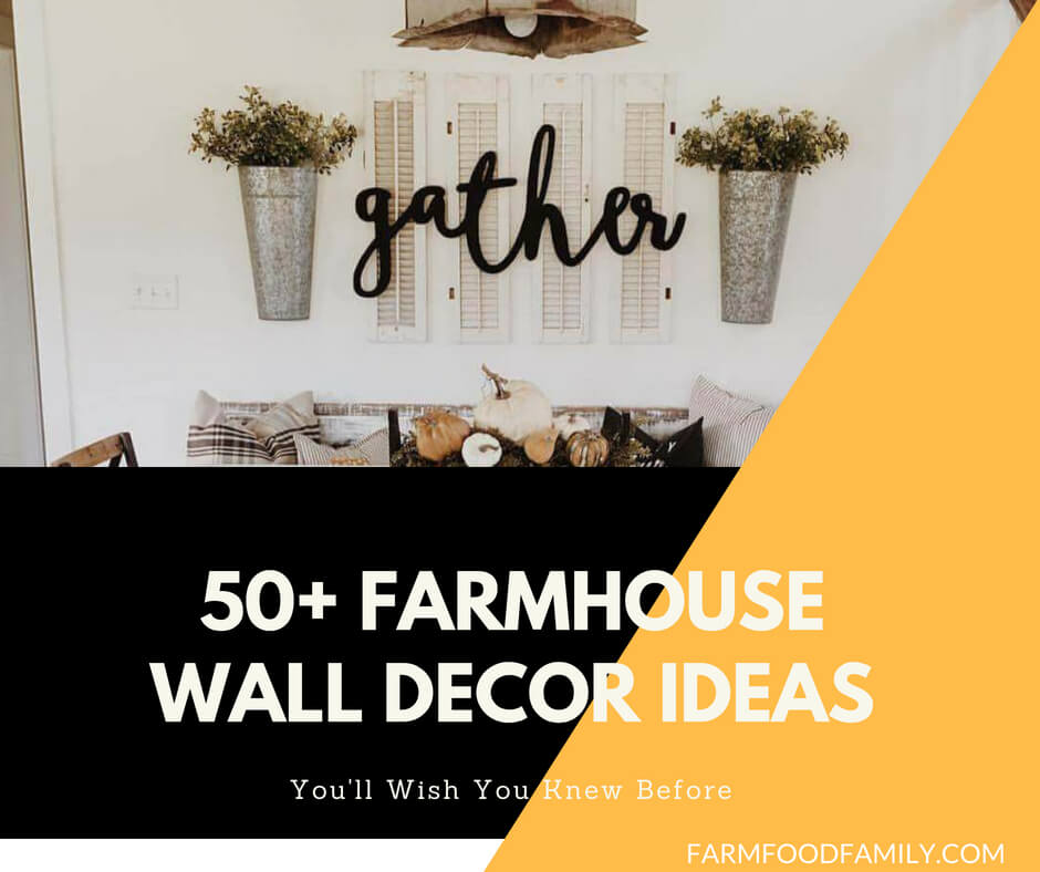 50+ Charming Farmhouse Wall Decor Ideas to Add Some Rustic Flair to Your Blank Walls