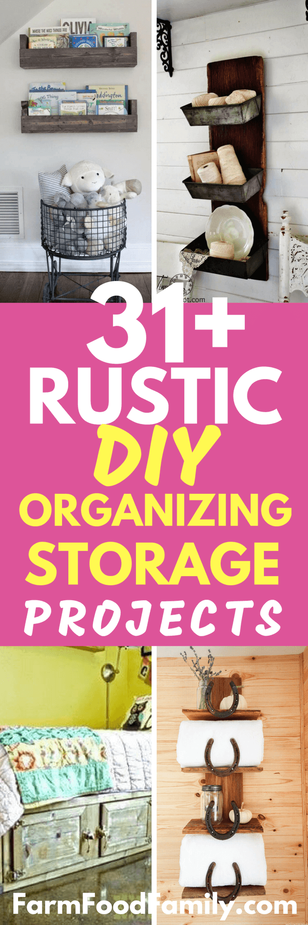 Check out these 31+ DIY Rustic Organizing and Storage Projects for your lovely house #homedecor #organisation #storage #farmhouse #rustic #farmfoodfamily