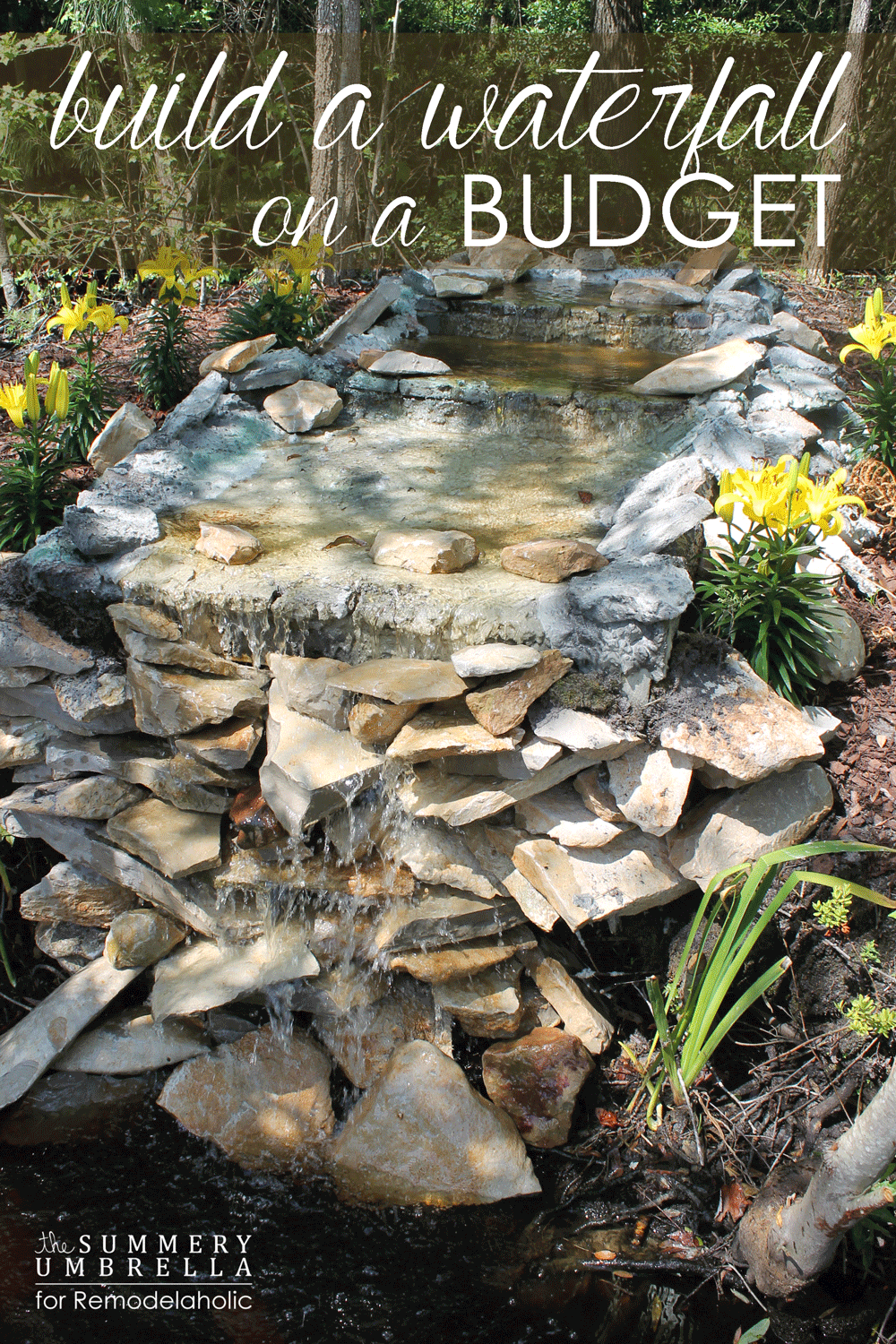 DIY Backyard Waterfall on a Budget
