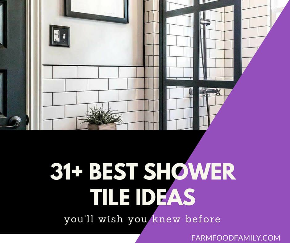 Best SHower Tile Ideas For Your Bathroom