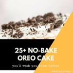 25+ Delicious No bake Oreo Cake That You'll Love
