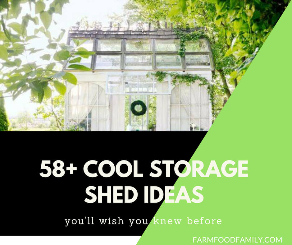 58+ Cool Storage Shed Ideas for your Garden - Farm.Food.Family