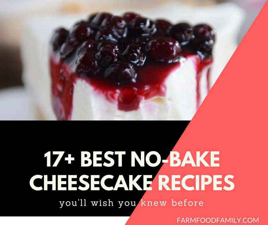 17 Best No-Bake Cheesecake Recipes