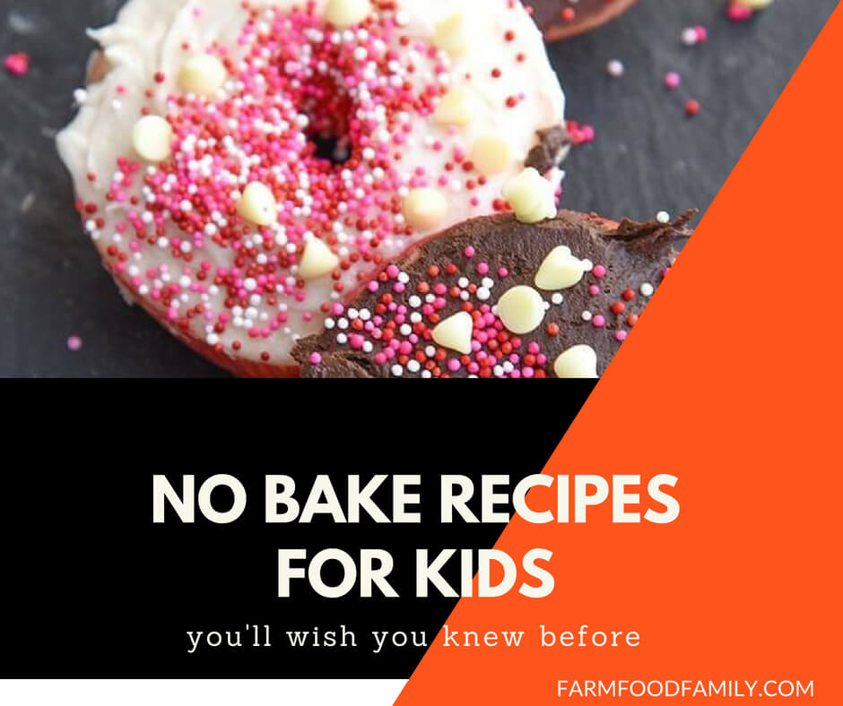 21+ Easy & Healthy No Bake Recipes For Kids