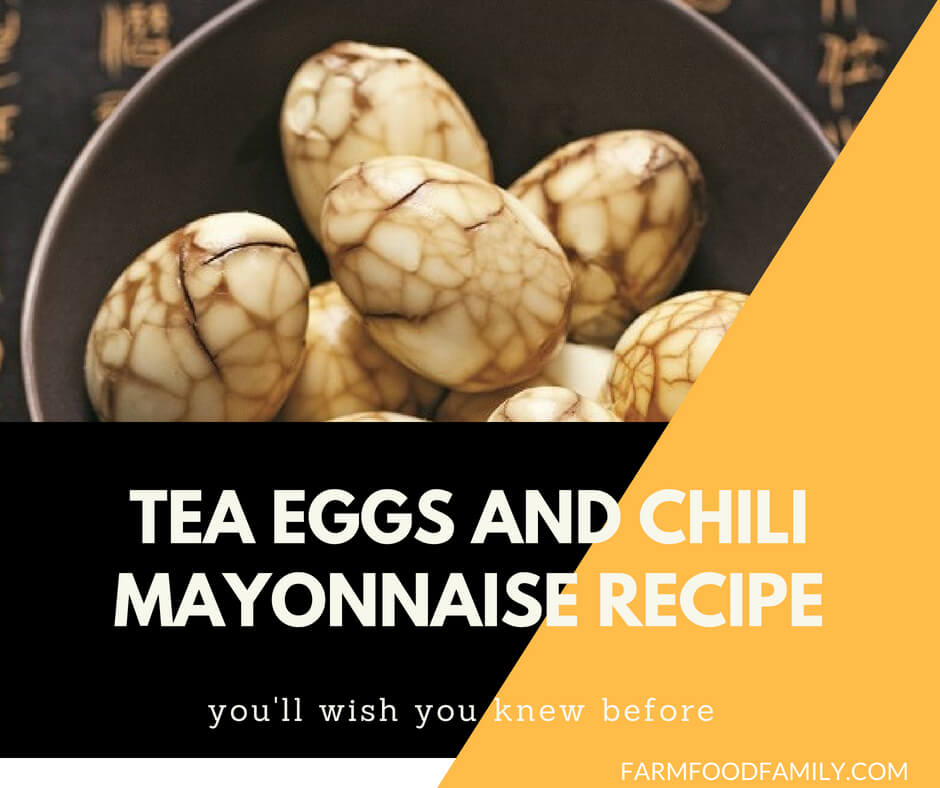 Tea eggs and chili mayonnaise recipe