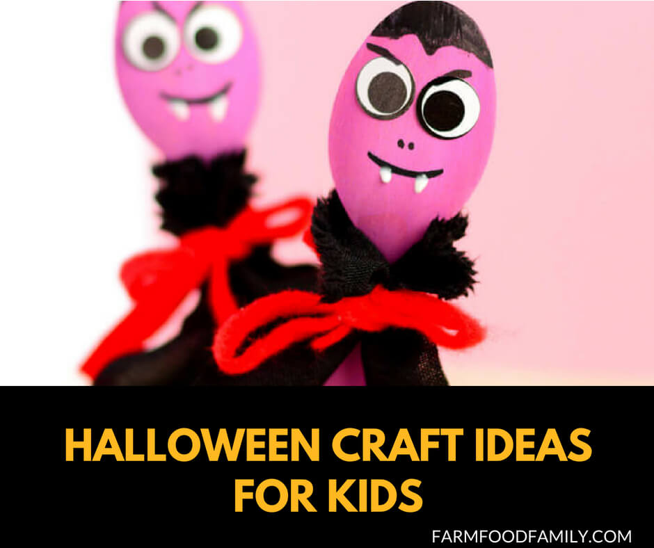 27 Fun DIY Halloween Craft Ideas For Kids