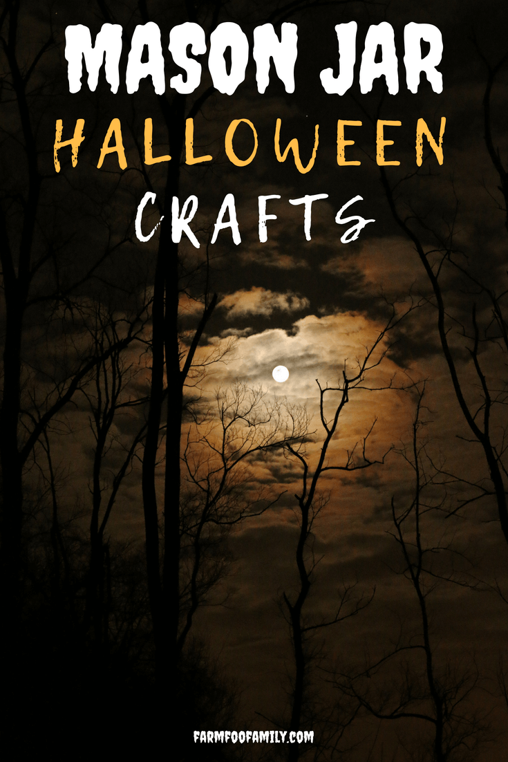 Check out 35+ Mason jar Halloween Craft Ideas #halloweendecorations #masonjars #masonjarcrafts #farmfoodfamily