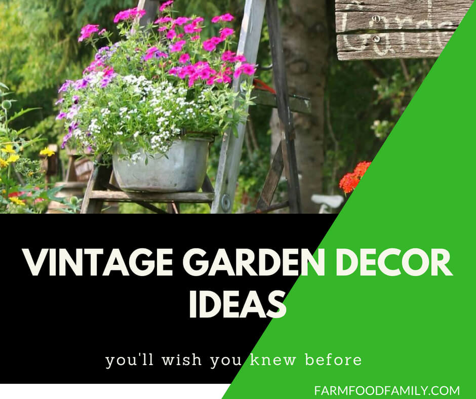 33+ Inspirational DIY Vintage Garden Decor Ideas