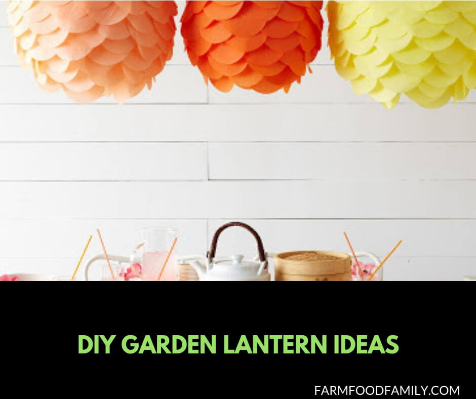 29+ DIY Garden Lantern Ideas
