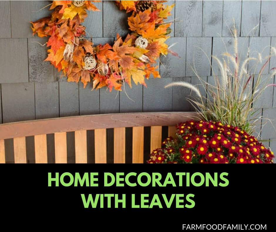31 DIY Fall-Inspired Home Decoration Ideas With Leaves
