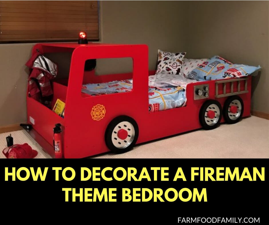 how to decorate a fireman theme bedroom