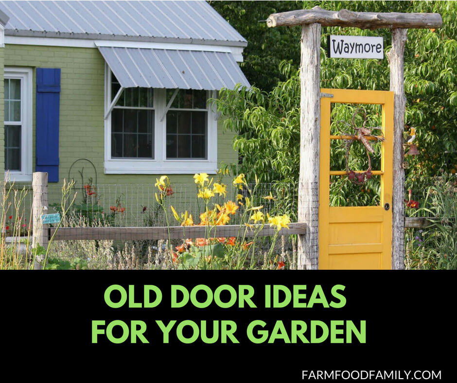 31 Creative Repurposed Old Door Ideas Projects For Your Backyard