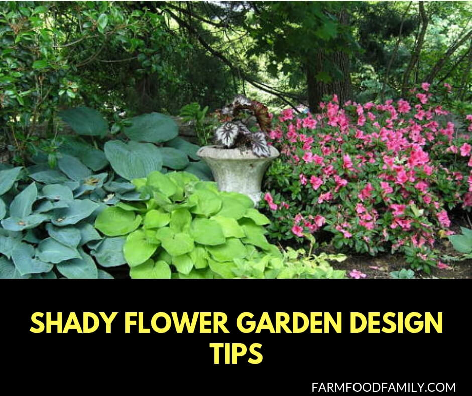 Shady Flower Garden Design Tips Ideas For Beds With Little Sun
