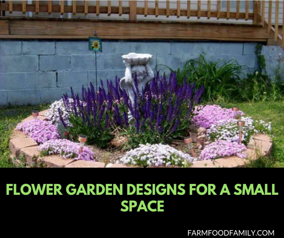 27 Flower Garden Designs For A Small Space Farmfoodfamily