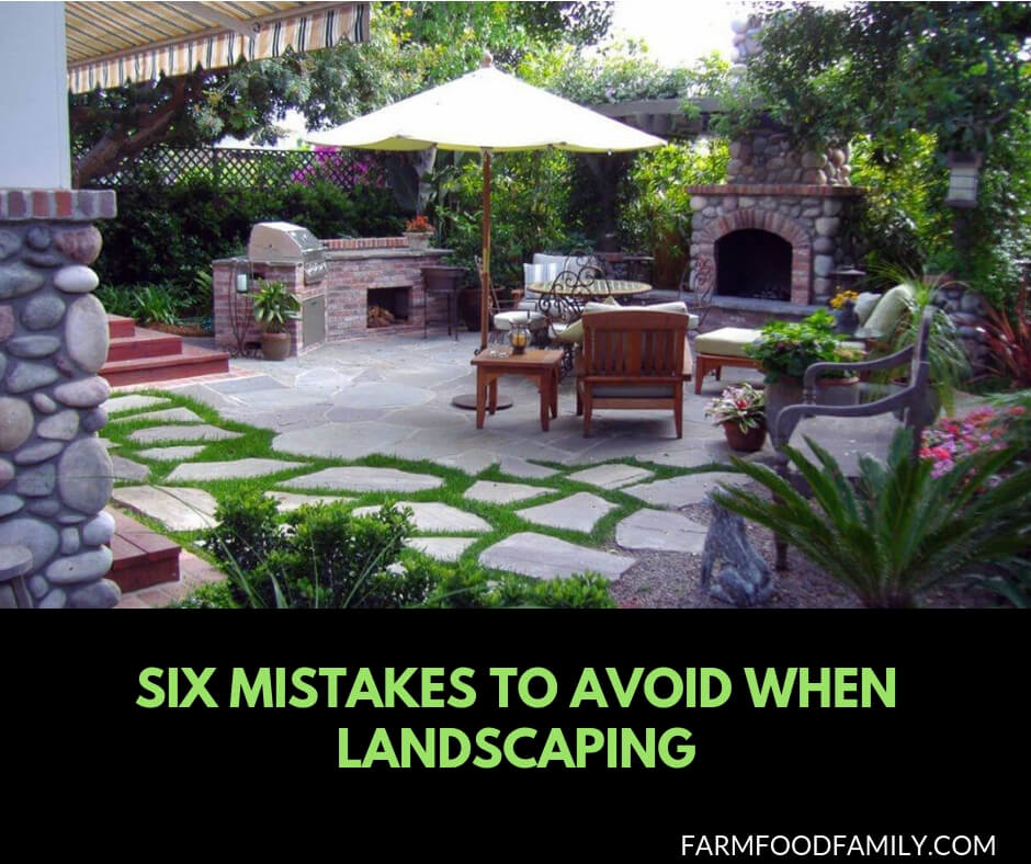 6 mistakes to avoid when landscaping