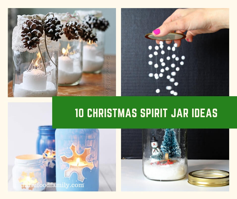An Easy Christmas Gift: 10 Christmas Spirit Jar Ideas