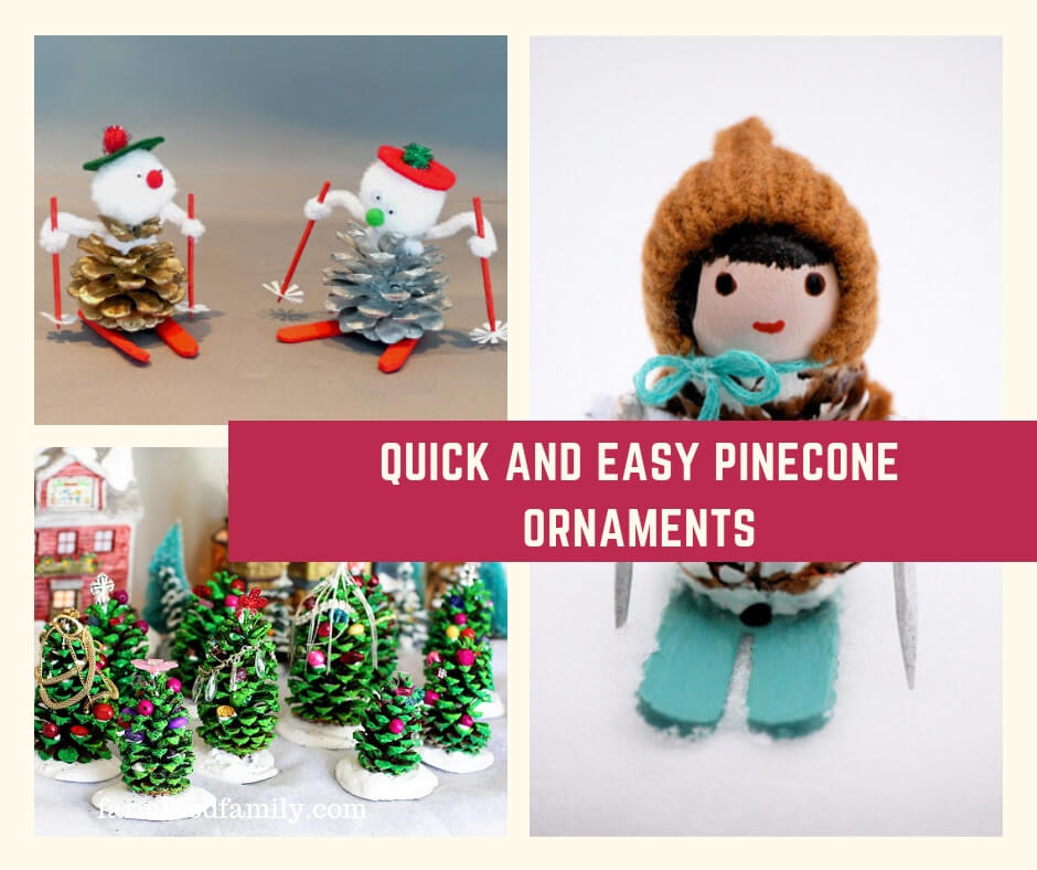27+ Quick and Easy Pinecone Christmas Ornaments