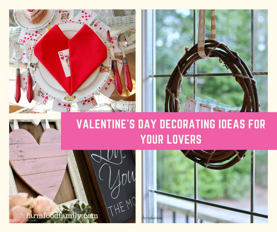 16+ Valentine's Day Decorating Ideas For Your Lovers