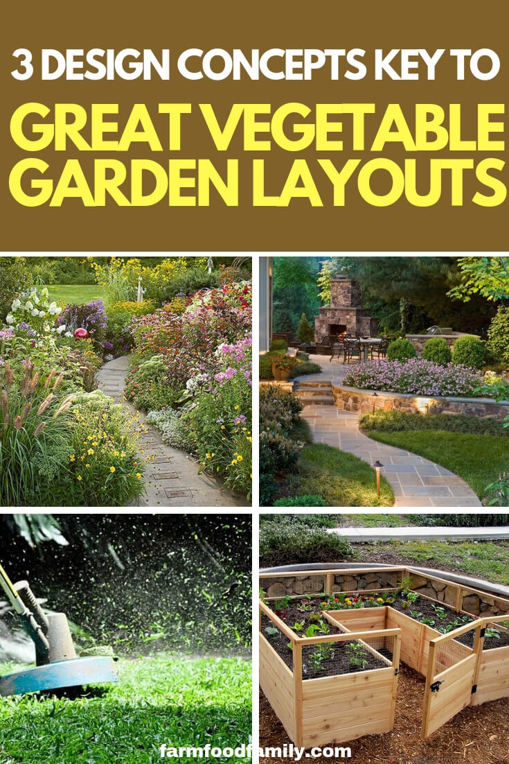 3 Design Concepts Key to Great Vegetable Garden Layouts