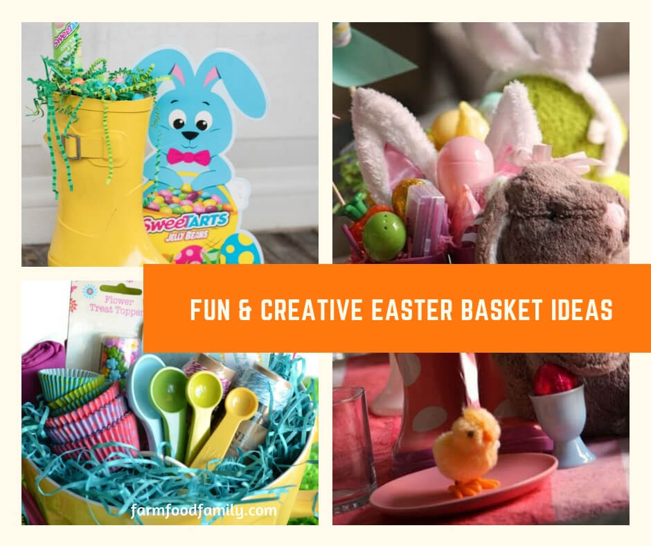 Fun & Creative Easter Basket Ideas