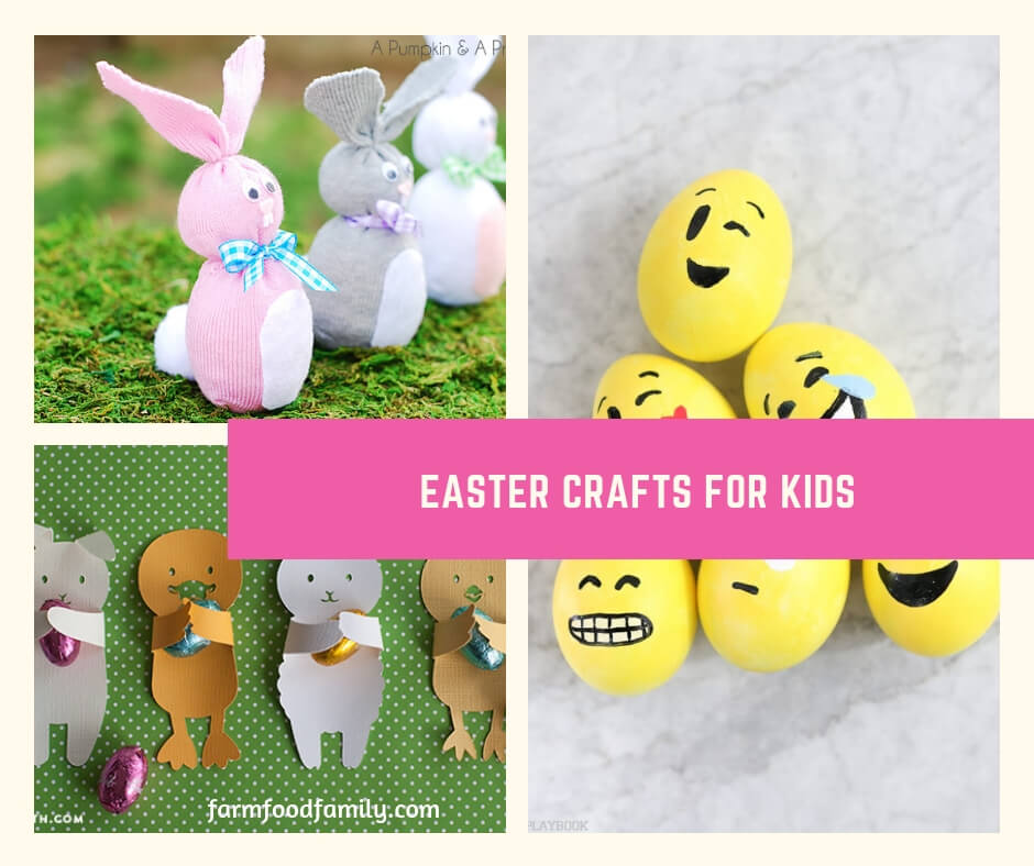 15 Fun Easy Easter Crafts For Kids Farmfoodfamily