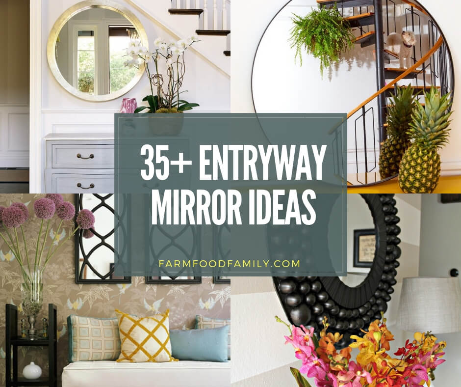 37+ Best Entryway Mirror Decor Ideas & Designs For 2020