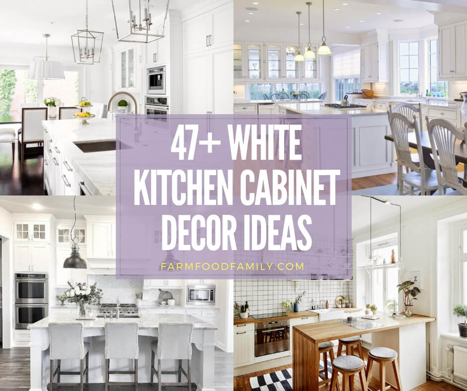 Best White Kitchen Cabinet Decor Ideas
