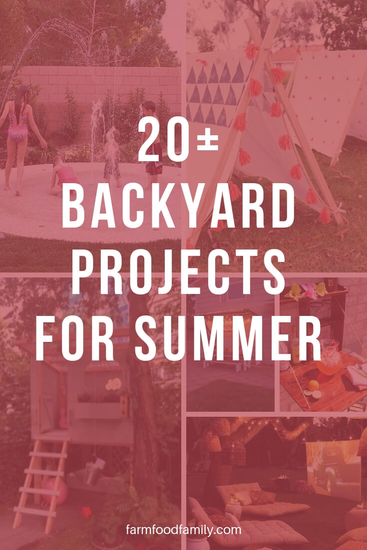20+ Amazing DIY Backyard Ideas & Projects for Summer - FarmFoodFamily.com