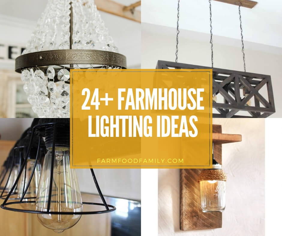 best farmhouse lighting ideas