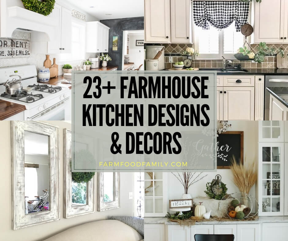 best farmhouse kitchen design & decor ideas
