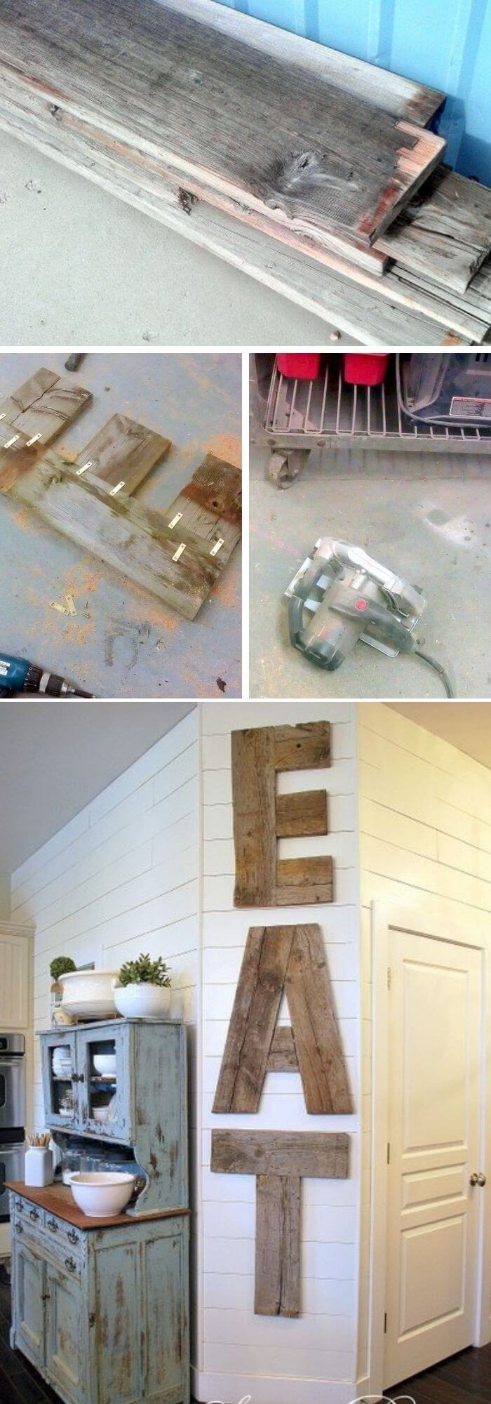 Kitchen Decor Projects With Reclaimed Wood EAT letters from reclaimed lumber