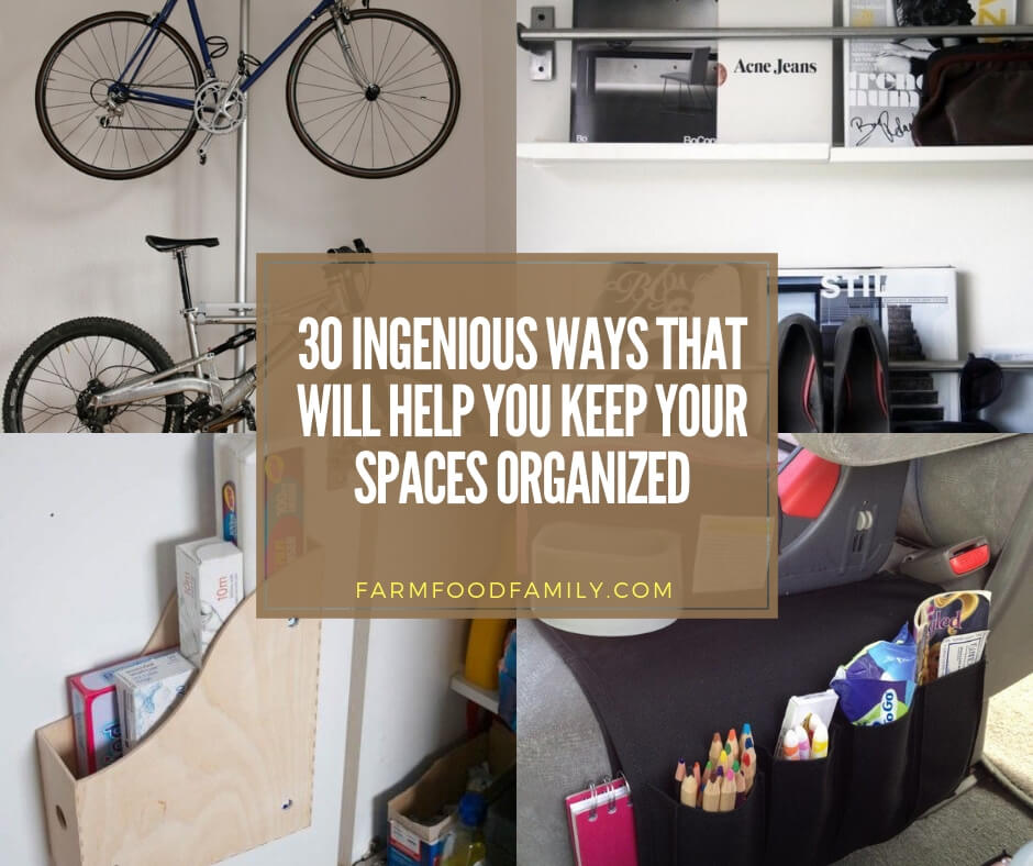 ingenious ways to keep your spaces organized