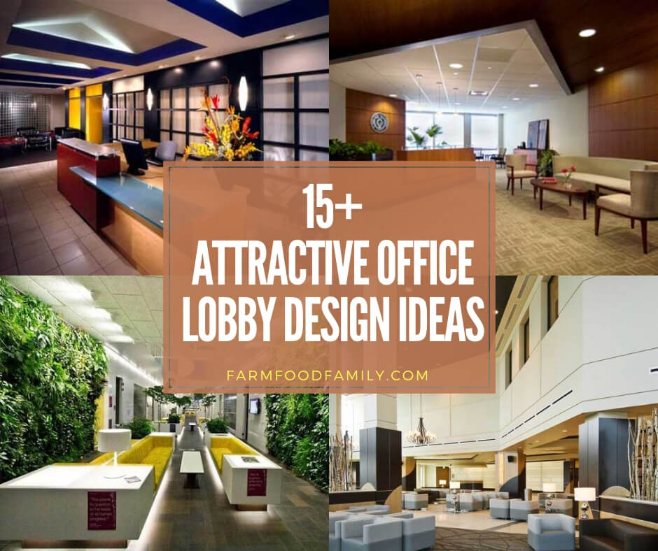15+ Attractive Office Lobby Ideas & Designs For 2019