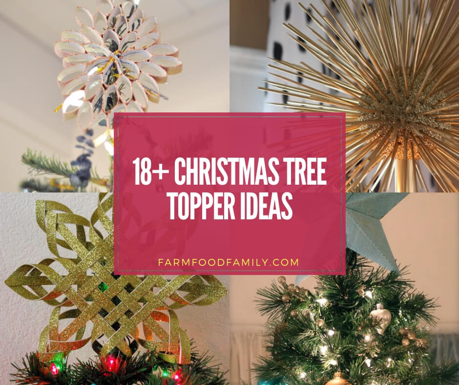 Christmas Tree Topper Ideas.18 Creative Christmas Tree Topper Ideas Designs For 2019