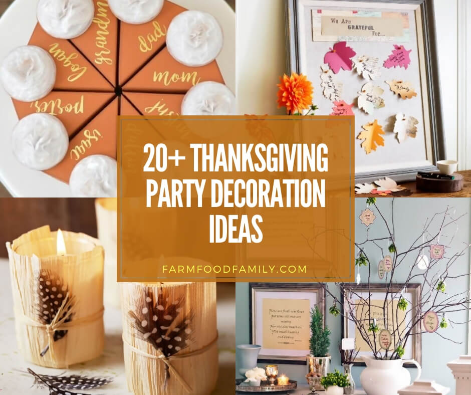20+ Best Thanksgiving Party Decoration Ideas \u0026 Designs For 2019