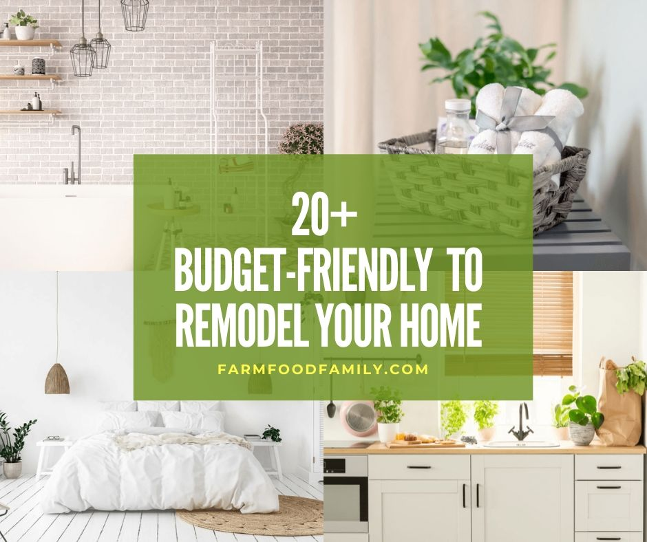 20 Budget Friendly Ideas To Remodel Your Home For 2020