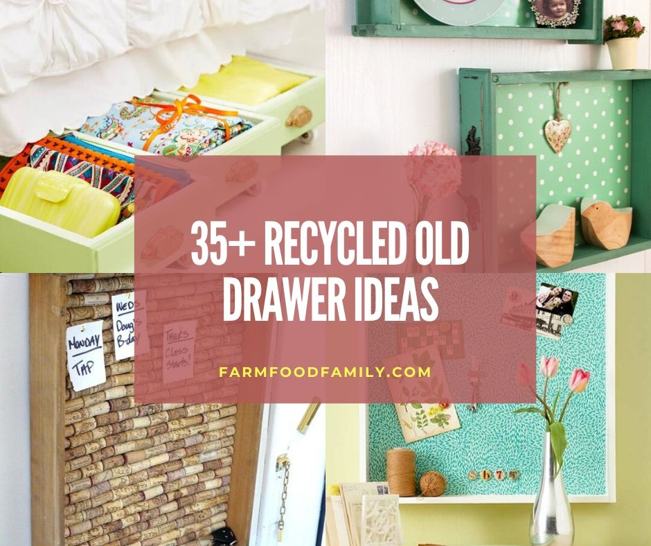 Recycle and reuse old drawer ideas