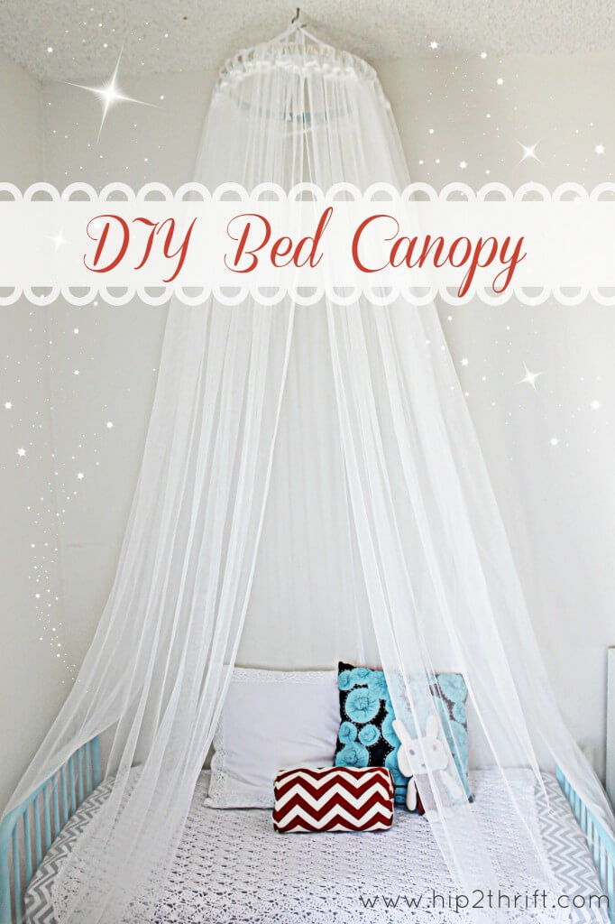 A canopy for your kid is the easiest to make!